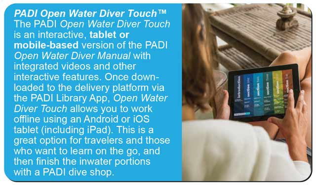 touch option for the padi open water diver course
